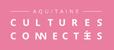 Aquitaine culture Connectée